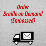 Order Braille On Demand Embossed